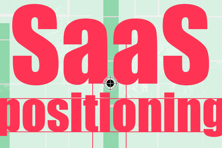 How to position your SaaS product by Dave Brewis